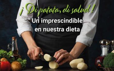 ¿Sabes cómo exprimir al máximo las propiedades de nuestras patatas?